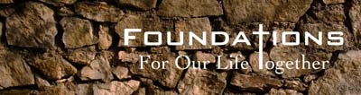 Foundations for Our Life Together